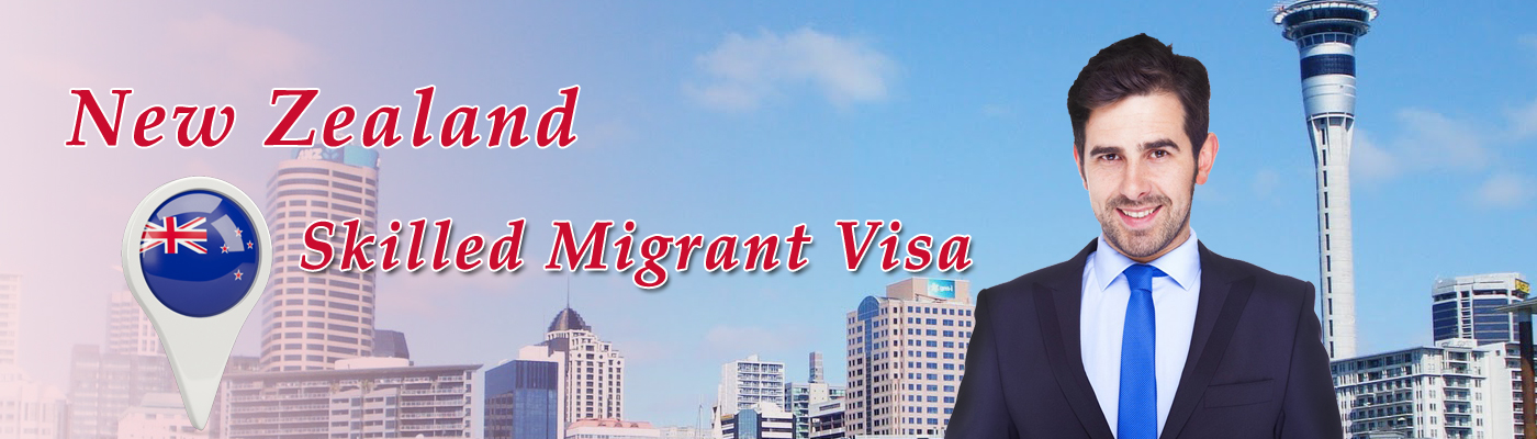New Zealand skilled Migrant Visa